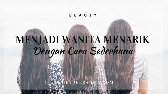 beauty-tips-dari-indonesia-lifestyle-blogger-heydeerahma